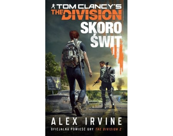 Tom Clancy`s The Division. Skoro świt
