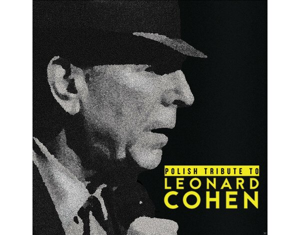 Polish Tribute to Leonard Cohen